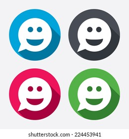 Smile face sign icon. Happy smiley chat symbol. Speech bubble. Circle buttons with long shadow. 4 icons set. Vector