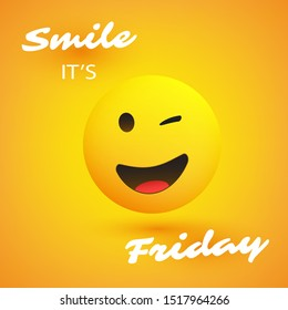Smile! It's Friday - Weekend's Coming Banner With Winking and Smiling Emoji
