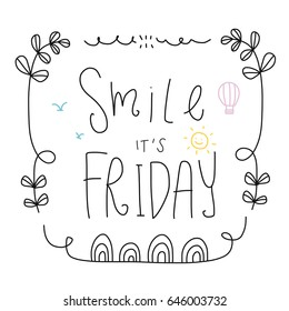 Smile it's Friday word lettering cute vector illustration