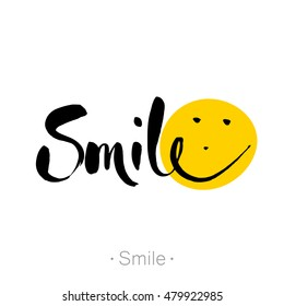 SMILE. Hand lettering, calligraphy in style banners, labels, signs, prints, posters, the web.  Vector illustration.