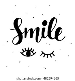 Smile Inspirational poster. Cute hand lettering. Trendy typography design. Modern calligraphy. Vector illustration