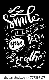 Smile, it let your teeth breathe.Typography lettering design on a tooth shape grunge texture and sunburst for print, t-shirt.