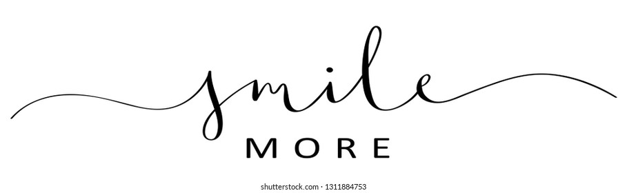 SMILE MORE brush calligraphy banner