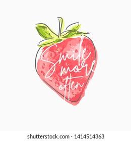 smile more often slogan on hand drawn strawberry illustration background
