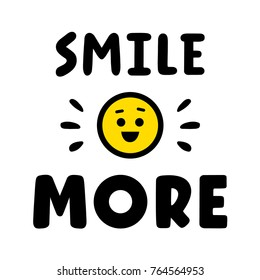 Smile more. Quote for banner. Hand drawn phrase. Retro lettering. Vintage typography.