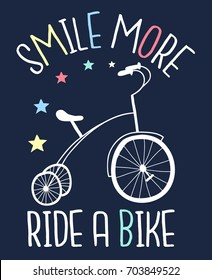 smile more ride a bike slogan and hand drawn bicycle design vector.