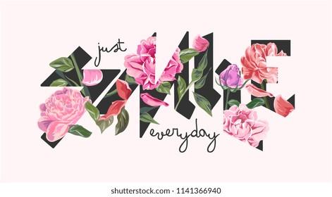 smile slogan with flower illustration