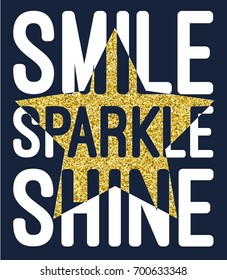 smile sparkle shine slogan with glitter star vector.