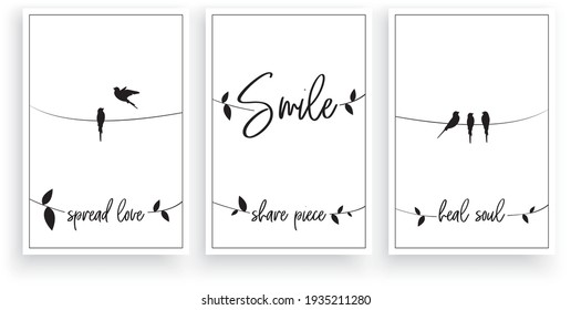 Smile, spread love, share piece, heal soul, vector. Wording design. Motivational, inspirational, life quotes. Scandinavian minimalist three piece poster design with birds on a wire. Wall art decor