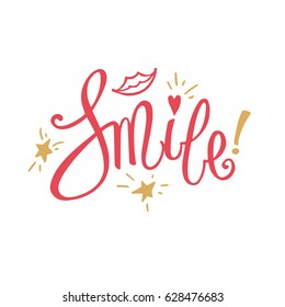 """""""Smile!"""" Unique Red and Gold Lettering Isolated on White Background. Vector Motivation Print for Your Design."""
