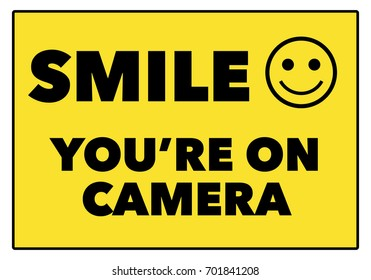 """Smile you're on camera"" sign vector illustration"
