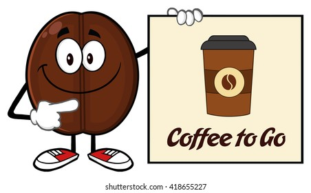 Smiling Coffee Bean Cartoon Mascot Character Pointing To A Sign Coffe To Go. Vector Illustration Isolated On White