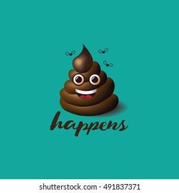 Smiling face shit happens icon or emoji design. EPS 10 vector illustration.