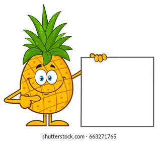 Smiling Pineapple Fruit With Green Leafs Cartoon Mascot Character Pointing To A Blank Sign. Vector Illustration Isolated On White Background