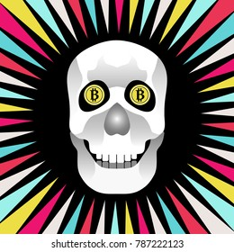 A smiling skull with Bitcoins as eyes. The temptation and the risk of investing in Bitcoin.