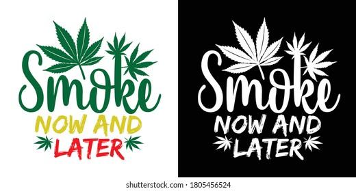 Smoke Now and Later Printable Vector Illustration
