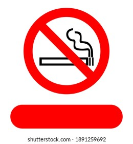 Smoking is not allowed. The red circle forbids. symbol of prohibition in public places. fields can be filled in with your own country language.