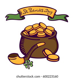 Smoking pipe and pot with gold. Item of leprechaun. Lettering St. Patrick's day. Vector images for your business and design. For postcards, cartoons, games, wallpapers, linen and clothing