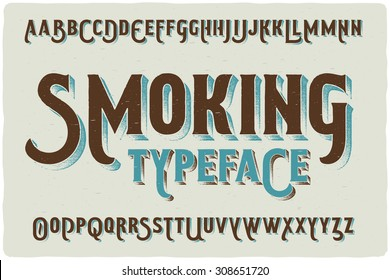 """Smoking"" retro style font with grunge texture effect"
