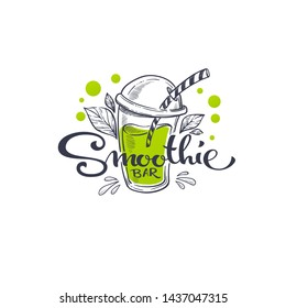Smoothie Bar, vector sketching illustration and hand drawn lettering composition for your summer health drink menu
