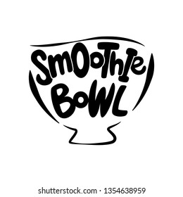 Smoothie Bowl Logo for Restaurant Vector Design Element. Healthy food menu. Hand drawn Illustration. Text in the dish plate. Calligraphy with lettuce illustration - Vector