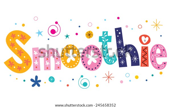 Smoothie Text Decorative Lettering Type Design Stock ...