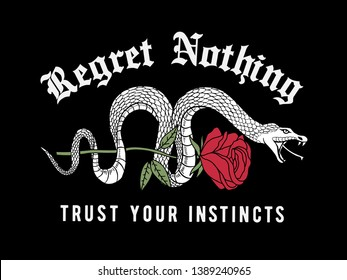 Snake and a rose illustration with slogan graphics. For t-shirt and other uses.