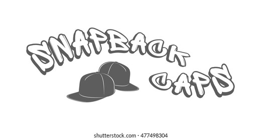 5944cc7f5e7 Snapback logotype. Vector illustration with text in graffiti style on white  background. Emblem for