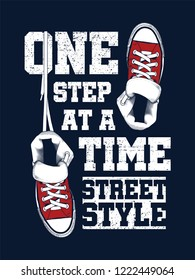 Sneakers illustration for t-shirt. College style pair of shoes with one step at a time quote