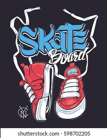 Sneakers and Skate board lettering, t-shirt print.