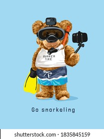 snorkeling slogan with bear doll in snorkeling mask taking selfie illustration