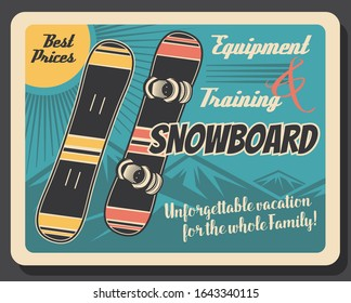 Snowboard equipment retro poster of winter sport skier gear. Snowboards with snow mountain on background vector design of snowboarding sport club and snowboarder sporting accessories