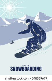 Snowboarder on the mountain slope. Snowboard poster vector illustration.