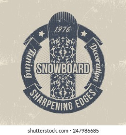 Snowboarding logo in grunge style. Emblem on which the ornament snowboard protrudes from under the round ribbon.
