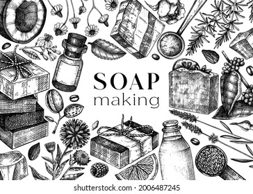 Soap making ingredients frame design. Hand-sketched aromatic materials for cosmetics, perfumery, soap. Great for branding, packaging, identity, web design. Vintage bars of soap background.