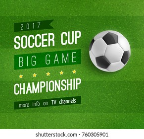 Soccer ball on football field poster of sport game competition, championship cup banner template. Football stadium green field with soccer ball and banner with sporting event announcement text layout