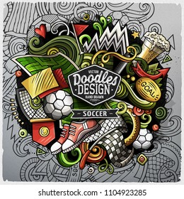 Soccer cartoon vector doodle illustration. Grunge colorful design with lot of objects and symbols. All elements are separate