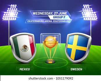 Soccer championship league, match between Mexico v/s Sweden with golden trophy, and countries flag.
