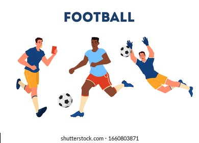 Soccer or football player running with ball. Goalkeeper catch the ball. Judge observe a game. Championship league. Vector cartoon illustration