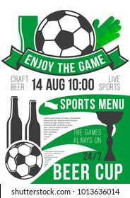 Soccer sports live championship poster for beer pub. Vector design template of beer drink and football ball or soccer cup champion ribbon or team league cup tournament for pub menu