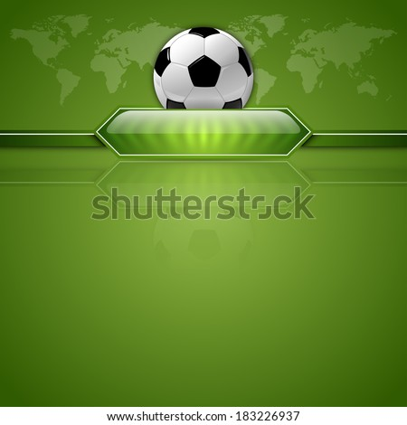 27c45fc90 Soccer symbol. Football with green button for score information. Green  background with world symbol
