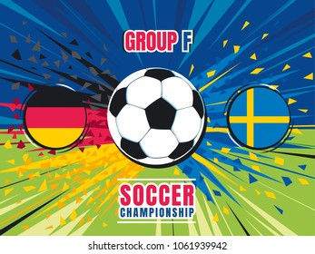 Soccer world championship match template. Germany vs Sweden. Group F. Flying soccer ball with speed trace and splinters of teams flag colors. Color vector illustration