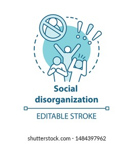 Social disorganization concept icon. Behavioral problems thin line illustration. Crimes against humanity, discrimination. Social conflicts and bullying. Vector isolated outline drawing. Editable stroke