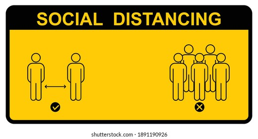 Social distance sign. Keep your distancing from other people in public. Coronavirus pandemic preventive measures.