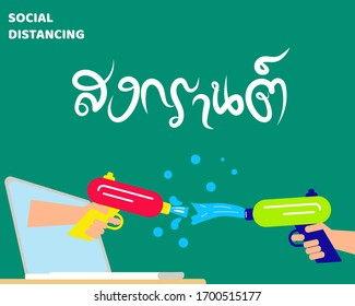 Social Distancing of Covid-19 Crisis concept:  Songkran Water Festival in Thailand is Thai New Year on 13-15 April. Flat design vector. With Thai language (SONGKRAN) about this festival.