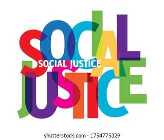 social justice colorful vector illustration banner. Social justice is a concept of fair and just relations between the individual and society