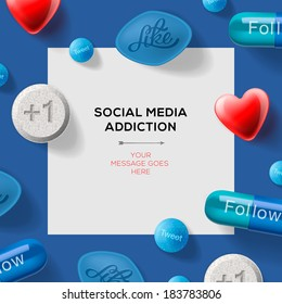Social media addiction concept with pills headlines excuses reading like, follow etc. Vector illustration.