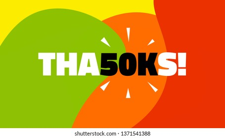 Social media banner with thanks 50K followers achievement. Thank you for 50000 thousand subscribers decoration post template. Greeting card for social networks. Vector illustration colored background