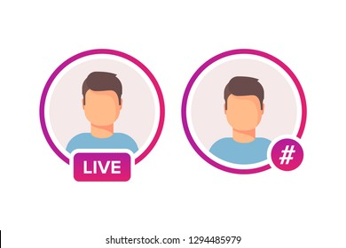 Social media icon avatar frame. Live or Hashtag stories user video streaming. Colorful gradient frame for photo. Vector illustration isolated on white background.