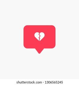 Social Media Like Notification Broken Heart Symbol - Dislike Icon - Vector